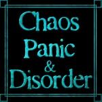 Chaos, Panic & Disorder